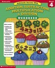 Scholastic Success With Addition, Subtraction, Multiplication & Division Workbook