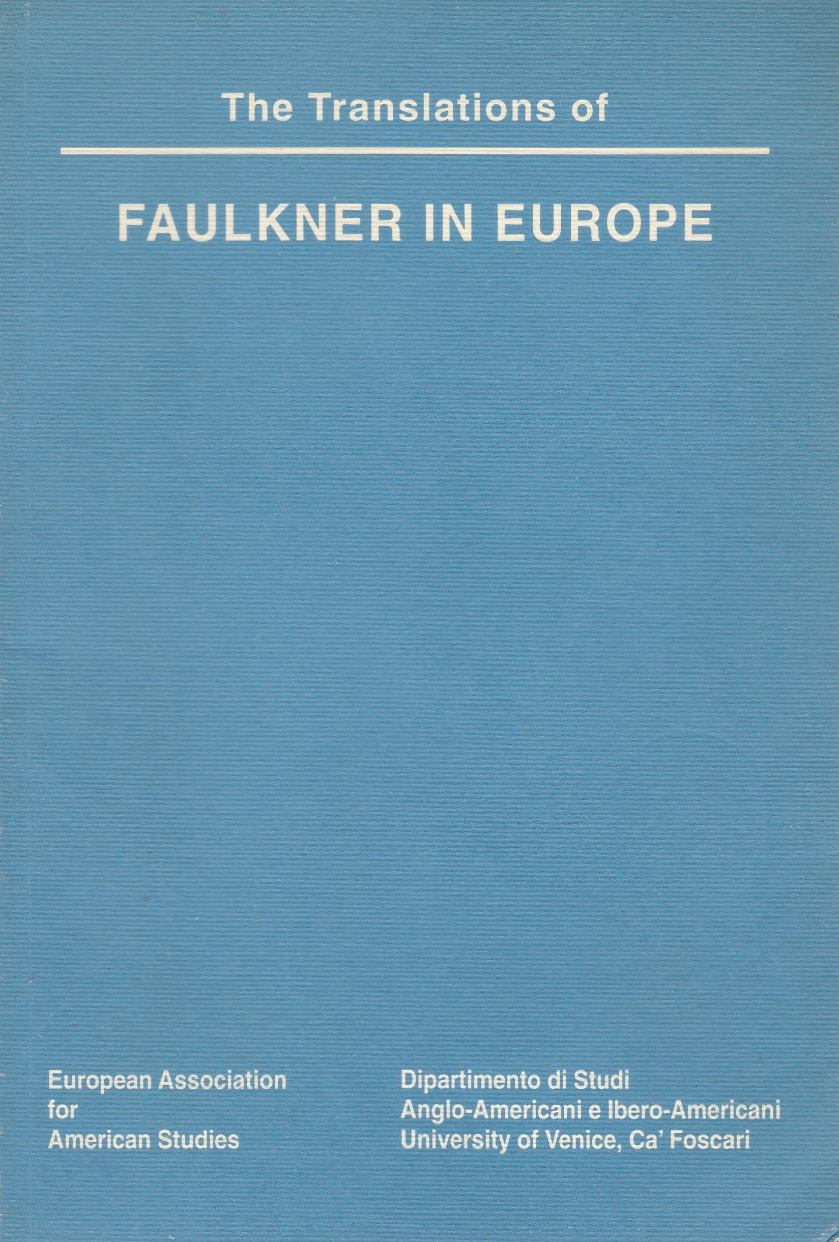 The Translations of Faulkner in Europe