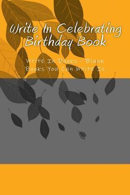 Write in Celebrating Birthday Book