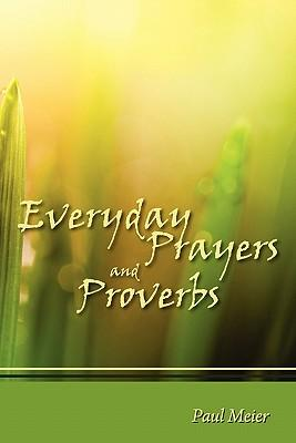 Everyday Prayers and Proverbs
