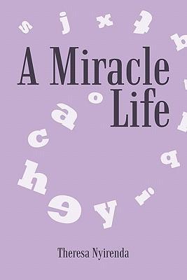 A Miracle Life