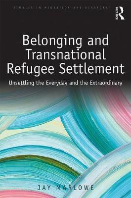 Belonging and Transnational Refugee Settlement