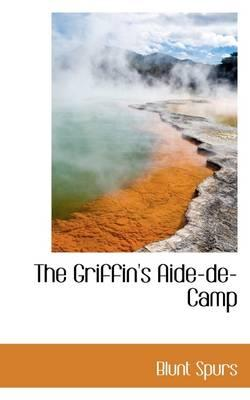 The Griffin's Aide-de-Camp