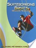 Skateboarding Greats