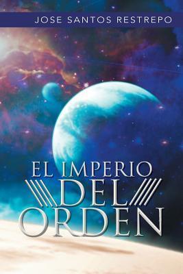 El Imperio Del Orden