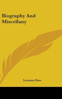 Biography and Miscel...