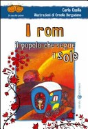 I rom. Il popolo che segue il sole