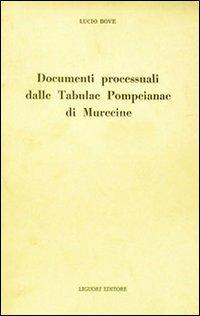 Documenti processuali dalle Tabulae Pompeianae di Murecine