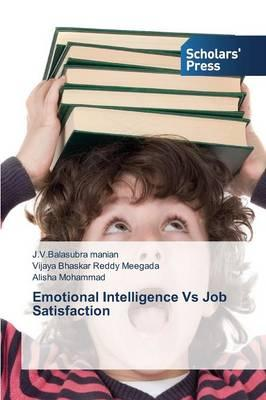 Emotional Intelligence Vs Job Satisfaction