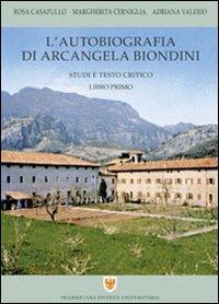 L'autobiografia di Arcangela Biondini