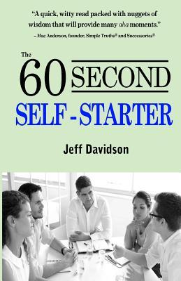 The 60 Second Self-Starter