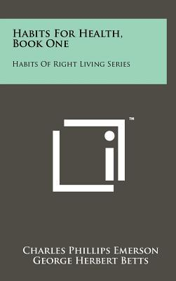 Habits for Health, Book One