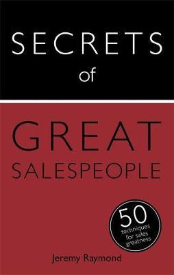 Secrets of Great Salespeople