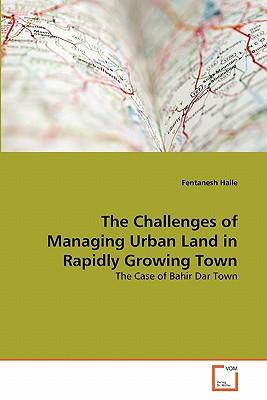 The Challenges of Managing Urban Land in Rapidly Growing Town