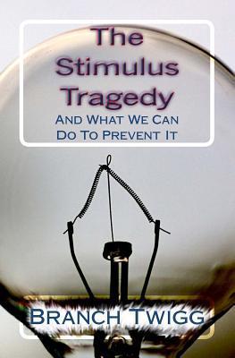 The Stimulus Tragedy