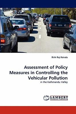 Assessment of Policy Measures in Controlling the Vehicular Pollution