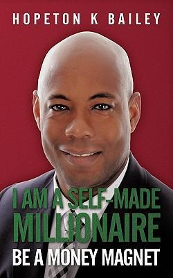 I Am a Self-Made Millionaire