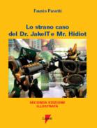 Lo strano caso del dr. Jakeit e Mr. Hidiot