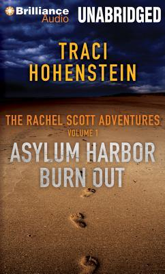 Asylum Harbor and Burn Out