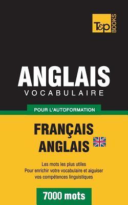 Vocabulaire Français-Anglais (BR) pour l'autoformation. 7000 mots