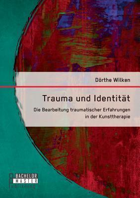 Trauma und Identität