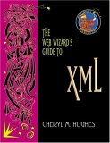 The Web Wizard's Guide to XML