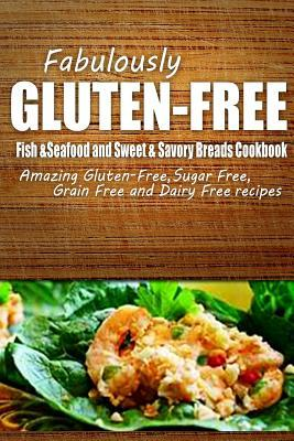 Fish & Seafood and Sweet & Savory Breads Cookbook