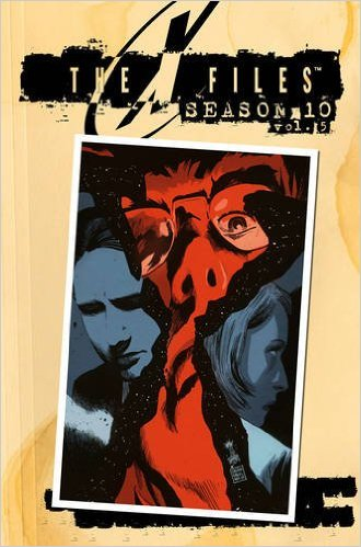 X-Files: Season 10, Vol. 5