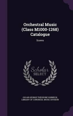 Orchestral Music (Class M1000-1268) Catalogue