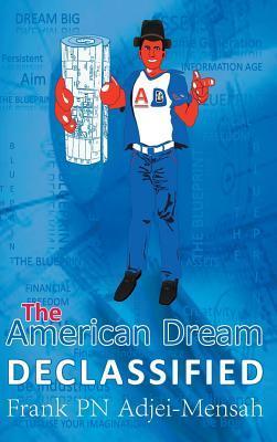 The American Dream Declassified