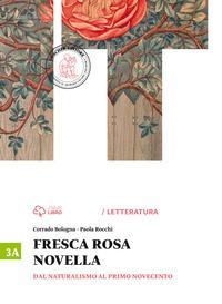 Fresca rosa novella. Vol. 3A