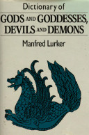 Dictionary of Gods and Goddesses, Devils and Demons