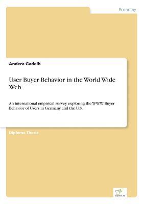 User Buyer Behavior in the World Wide Web