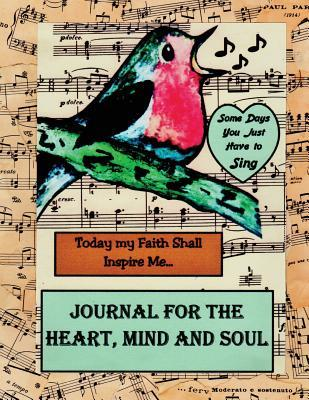Journal for the Heart, Mind and Soul