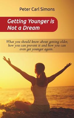 Getting Younger Is Not a Dream