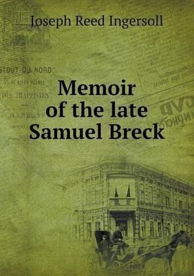 Memoir of the Late Samuel Breck
