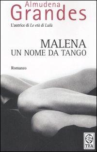 Malena, un nome da tango