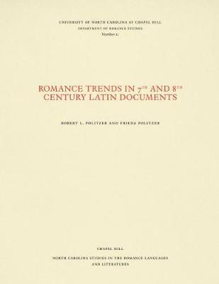 Romance Trends in 7th and 8th Century Latin Documents