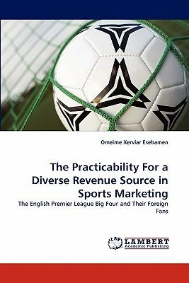 The Practicability For a Diverse Revenue Source in Sports Marketing