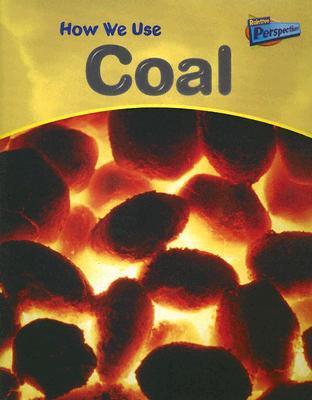 How We Use Coal