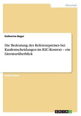 Die Bedeutung des Referenzpreises bei Kaufentscheidungen im B2C-Kontext - ein Literaturüberblick
