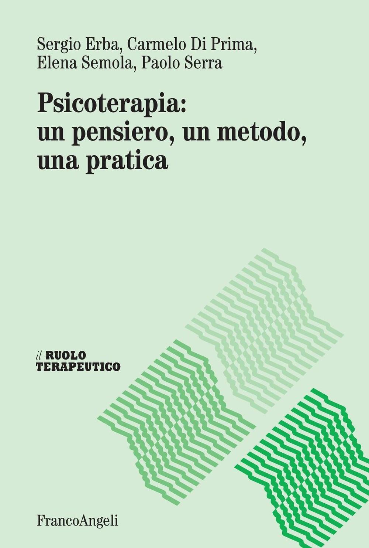 Psicoterapia: un pensiero, un metodo, una pratica