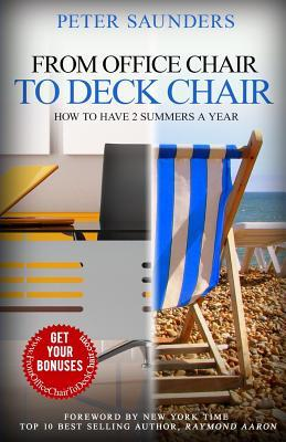 From Office Chair to Deck Chair