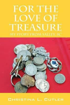 For the Love of Treasure