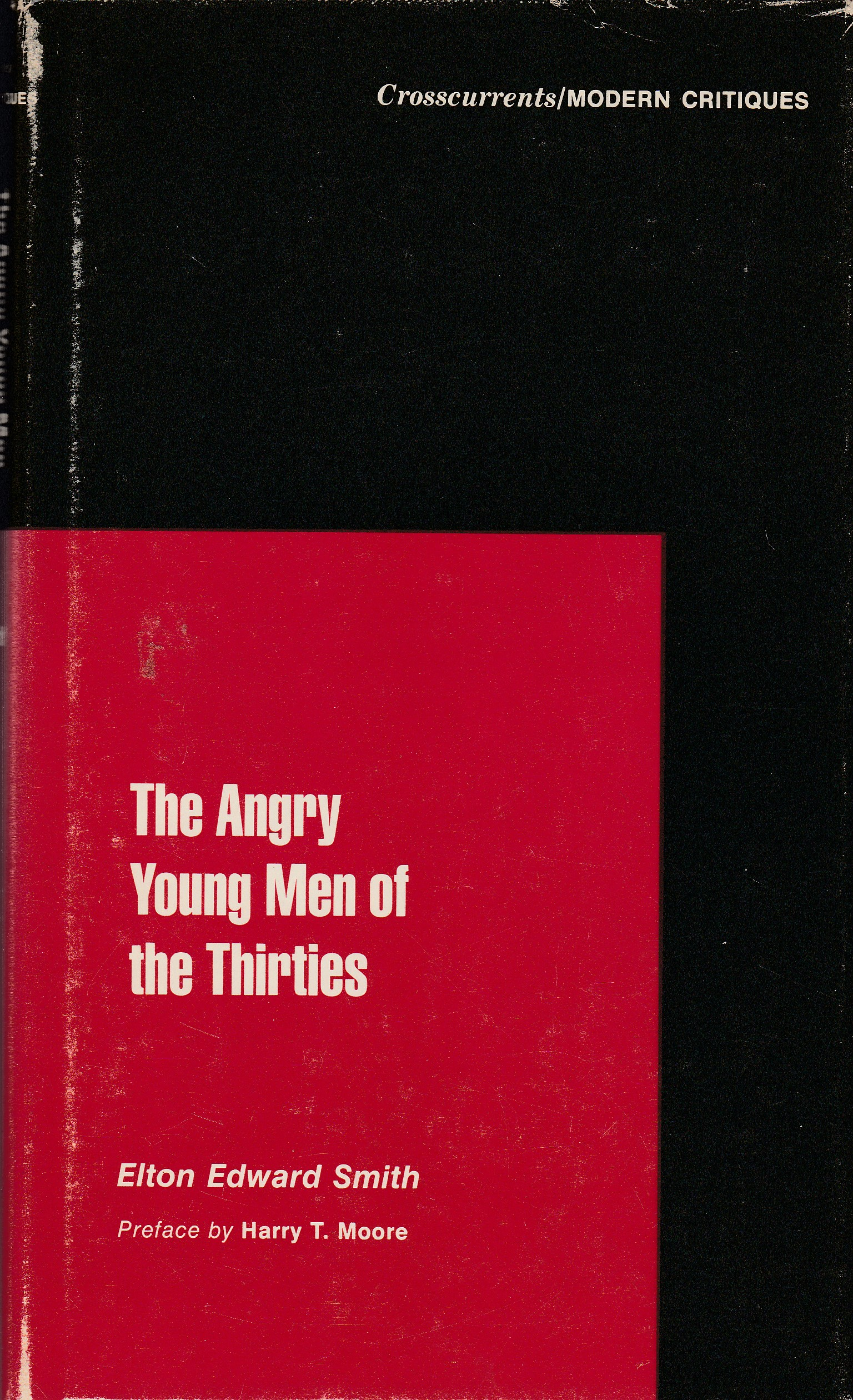 The Angry Young Men of the Thirties