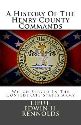 A History of the Henry County Commands