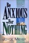 Be Anxious for Nothi...