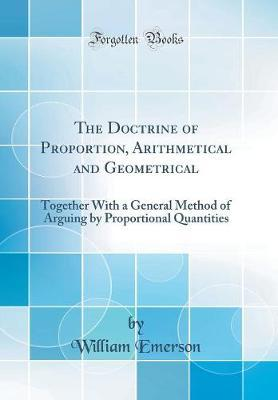 The Doctrine of Proportion, Arithmetical and Geometrical