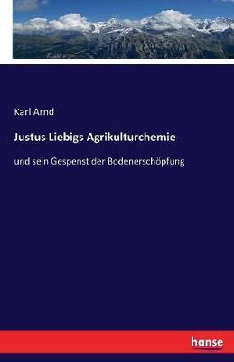 Justus Liebigs Agrikulturchemie