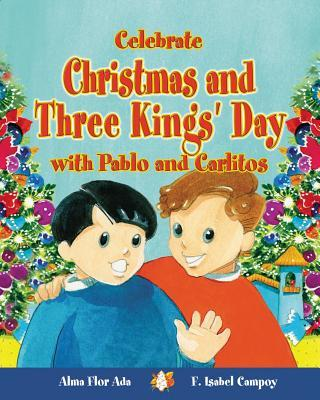 Celebrate Christmas and Three Kings' Day With Pablo and Carlitos